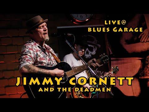 Jimmy Cornett and the Deadmen - Blues Garage - 18.01.2020